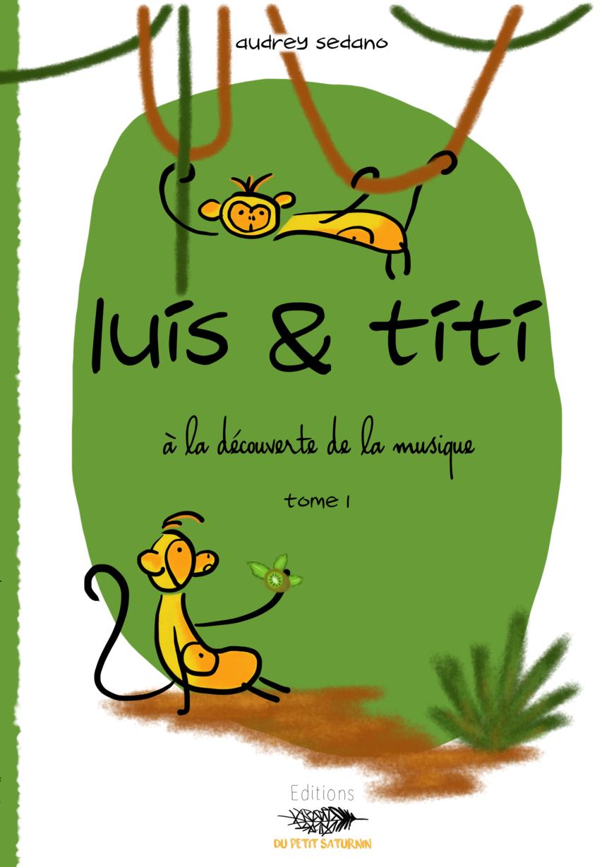 Luis et Titi - Tome 1