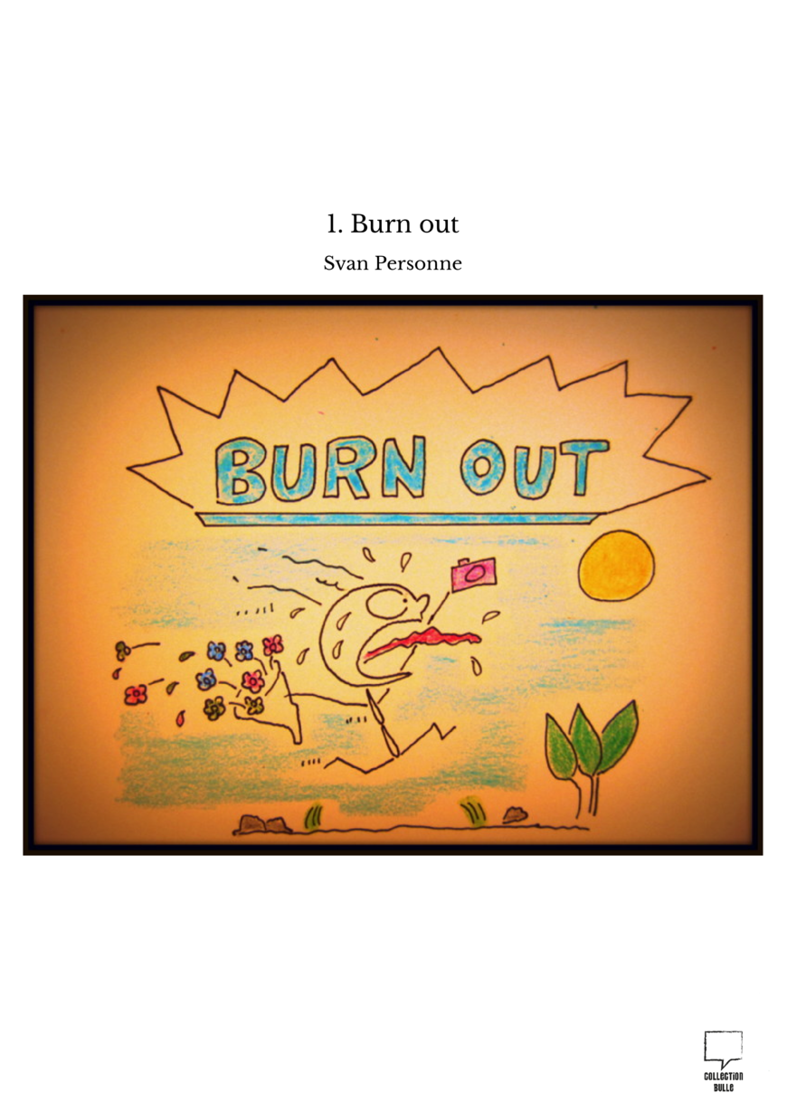 1. Burn out