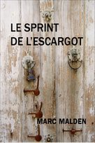 LE SPRINT DE L'ESCARGOT