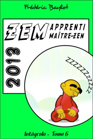 ZEM, intégrale, Tome 6, 2013
