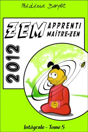 ZEM, intégrale, Tome 5, 2012