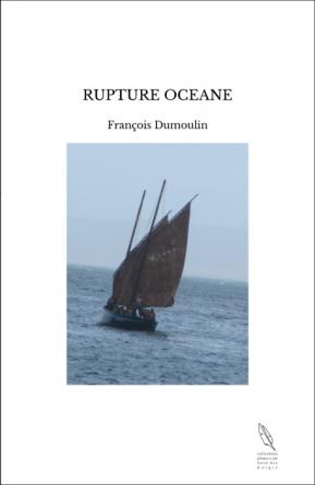 RUPTURE OCEANE