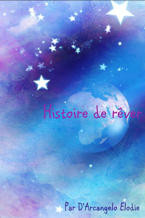 Histoire de rêver