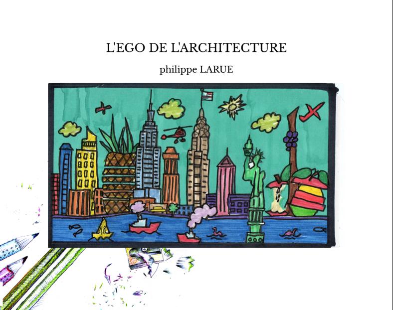 L'EGO DE L'ARCHITECTURE