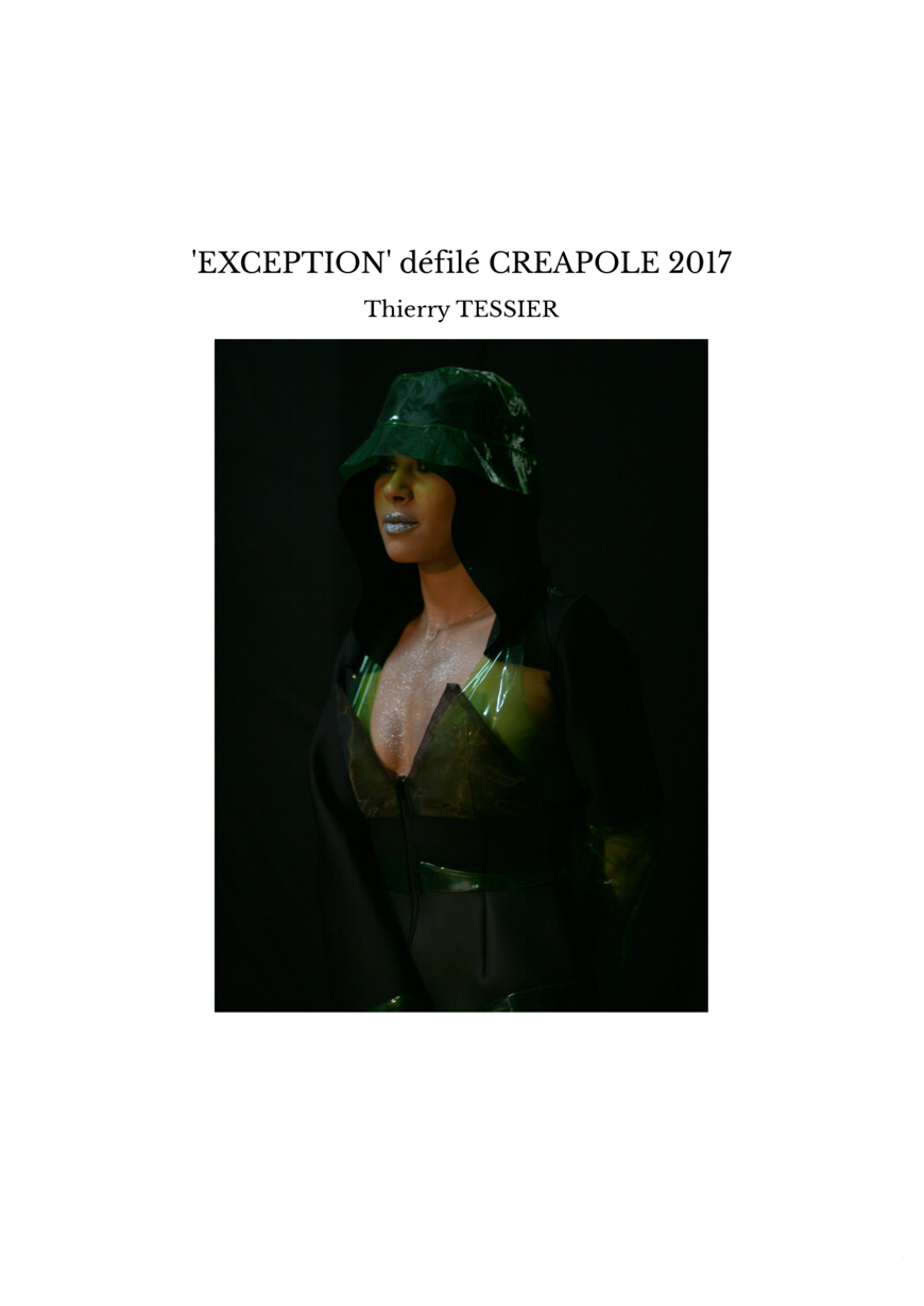 'EXCEPTION' défilé CREAPOLE 2017