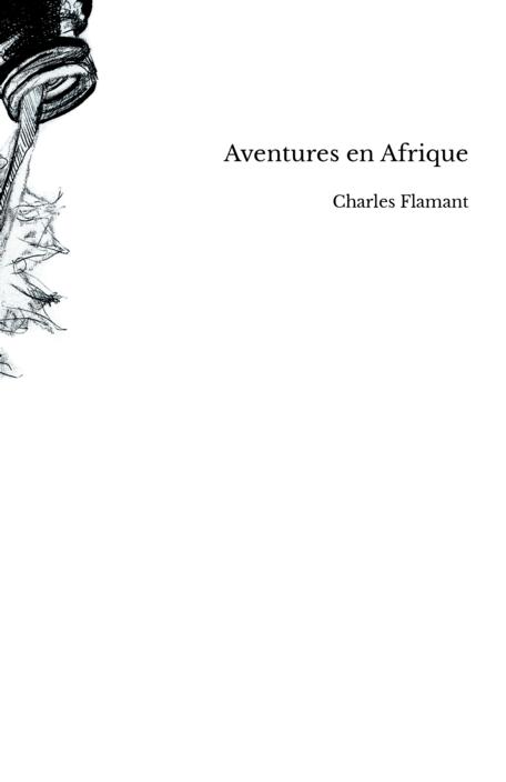 Aventures en Afrique