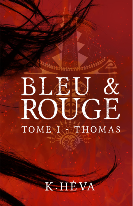 Bleu&Rouge tome 1