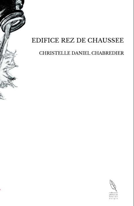 EDIFICE REZ DE CHAUSSEE