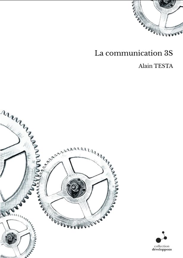 La communication 3S