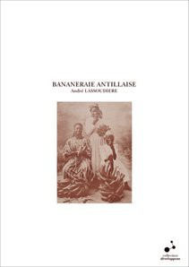 BANANERAIE ANTILLAISE