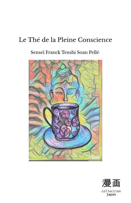 Le Thé de la Pleine Conscience