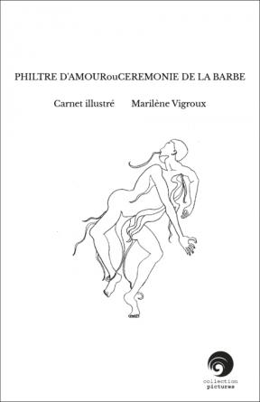 PHILTRE D'AMOURouCEREMONIE DE LA BARBE