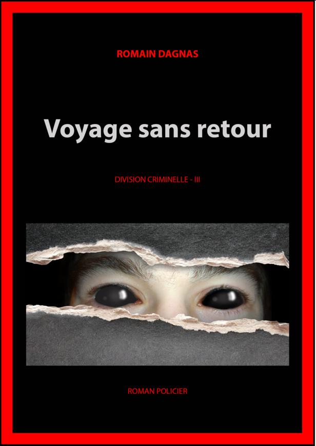 III - VOYAGE SANS RETOUR