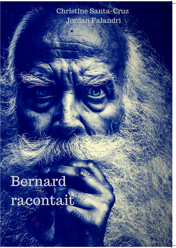 Bernard racontait