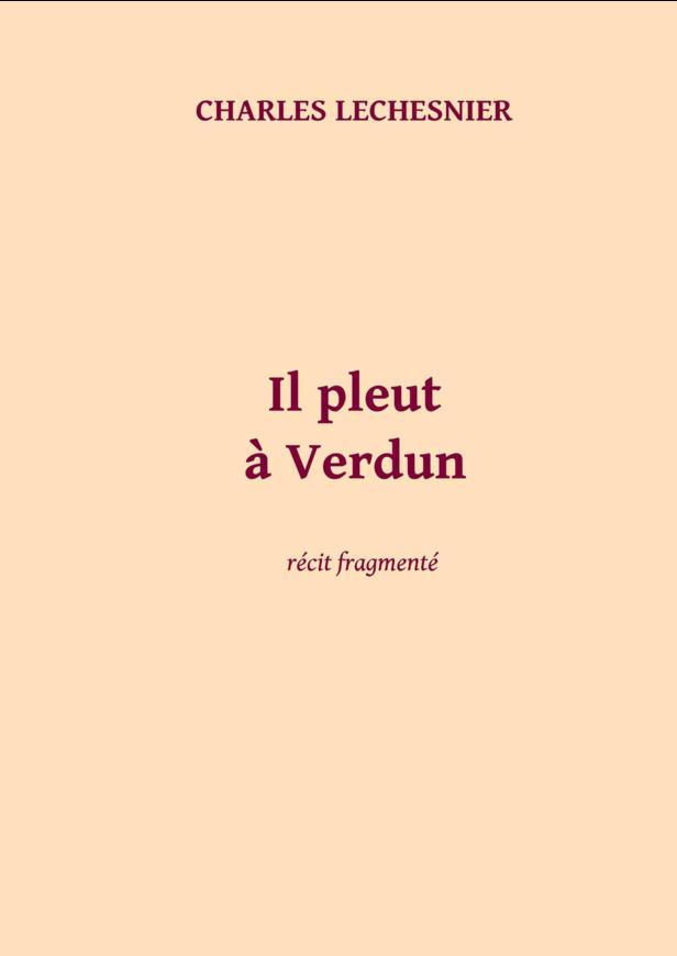 Il pleut à Verdun