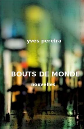 BOUTS DE MONDE