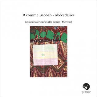 B comme Baobab - Abécédaires