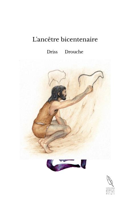 L'ancêtre bicentenaire