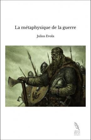 La métaphysique de la guerre