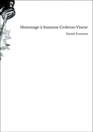 Hommage à Suzanne Cesbron-Viseur