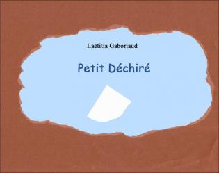 Petit Déchiré