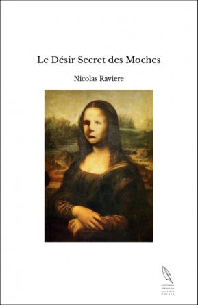 Le Désir Secret des Moches
