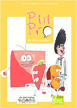 LES P'TIT PRO DE MONCOUTANT T.2