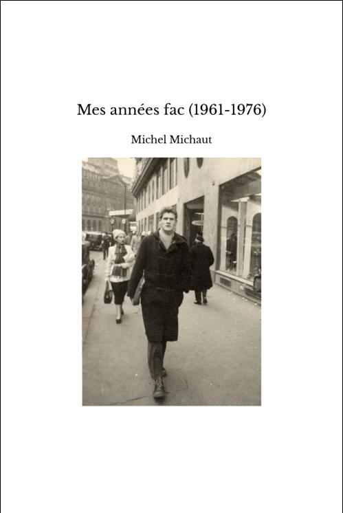 Mes années fac (1961-1976)