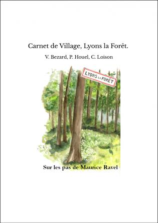 Carnet de Village, Lyons la Forêt.