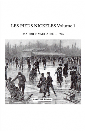 LES PIEDS NICKELES Volume 1