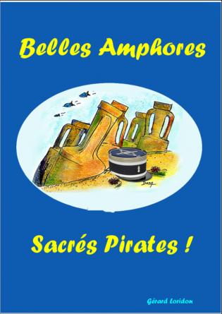 Belles amphores...sacrés pirates
