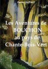 LES AVENTURES DE BOUCHON