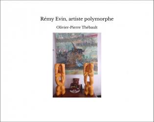 Rémy Evin, artiste polymorphe