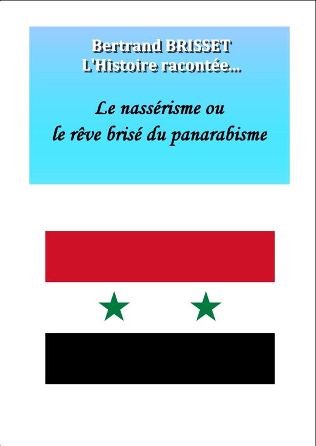Nasser et le rêve brisé du panarabisme