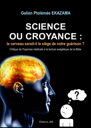 Science ou Croyance ?