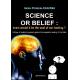 Science or Belief?