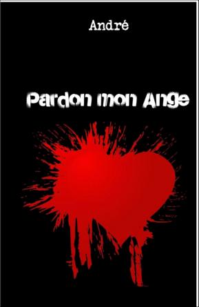 Pardon mon Ange