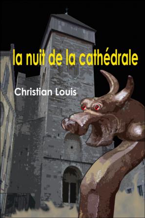 la nuit de la cathédrale