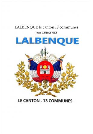 LALBENQUE le canton 13 communes