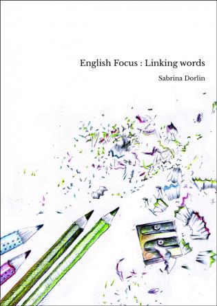 English Focus : Linking words