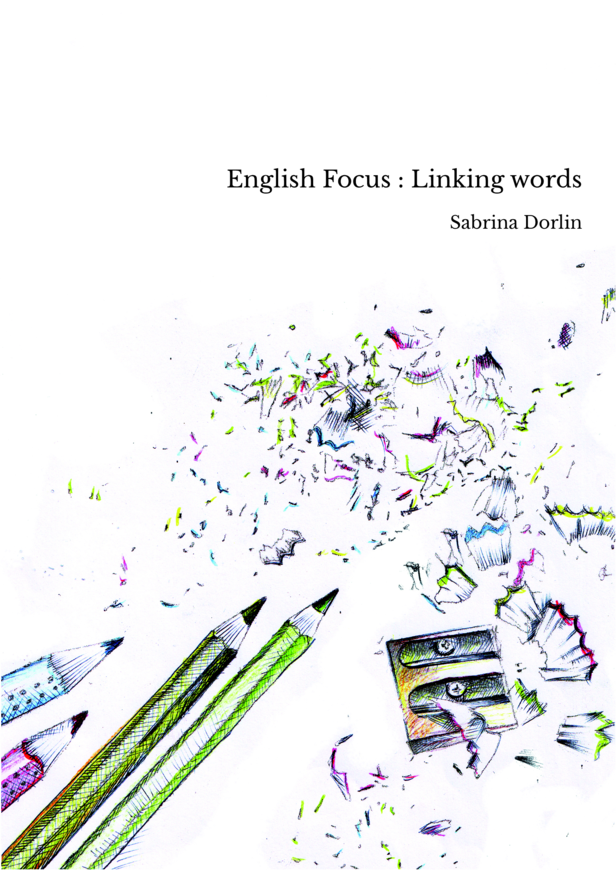 English Focus : Linking words