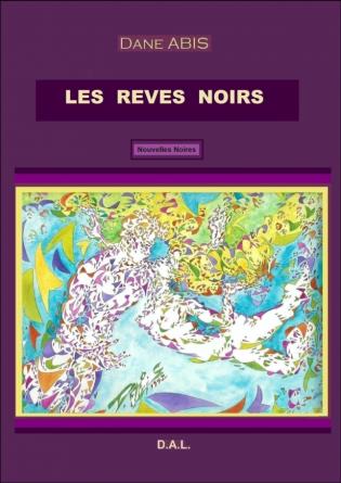 LES REVES NOIRS