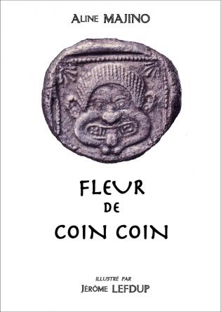 Fleur de Coin Coin