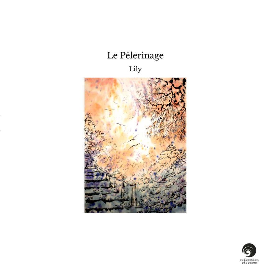 Le Pèlerinage