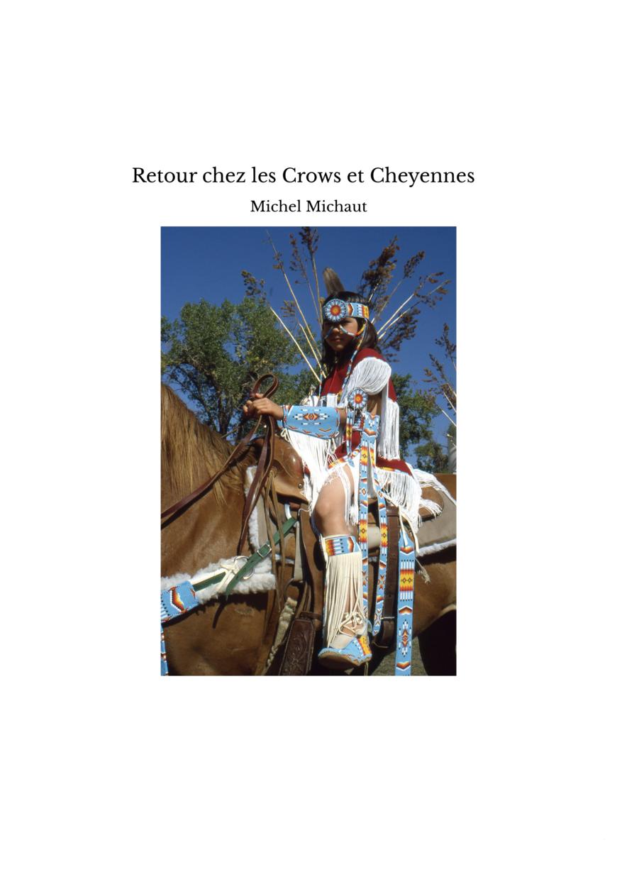 Retour chez les Crows et Cheyennes
