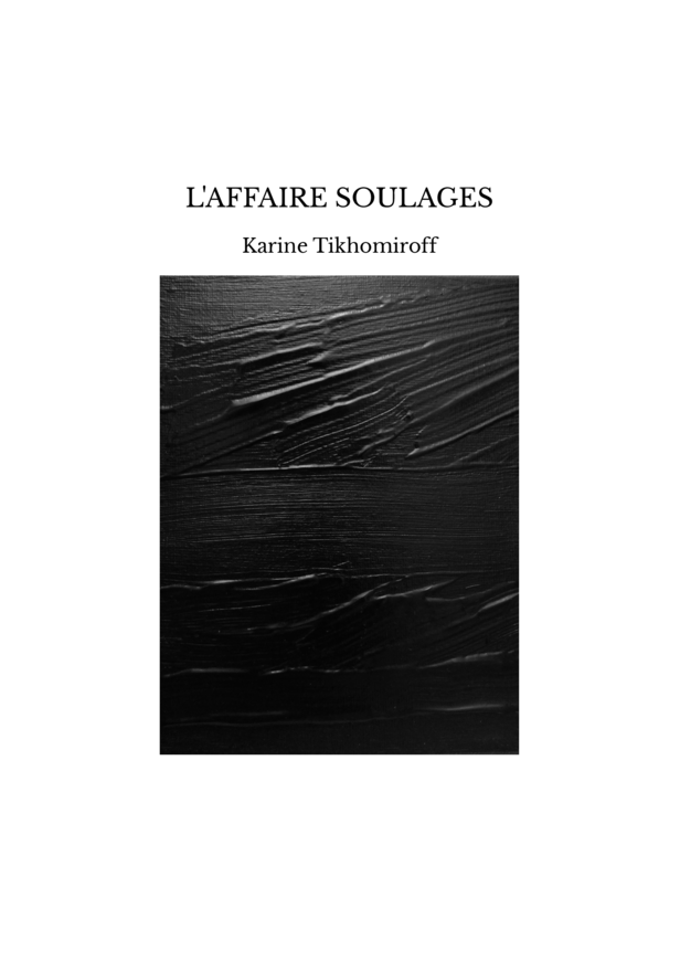 L'AFFAIRE SOULAGES