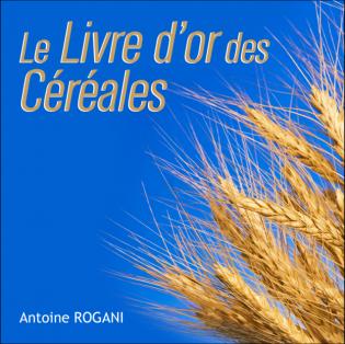 Le livre d'or des Céréales