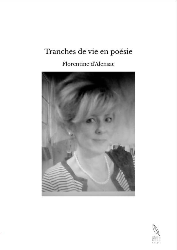 Tranches de vie en poésie