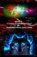 Kathya la voie passée maintenant futur