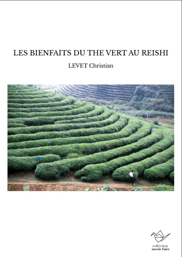 LES BIENFAITS DU THE VERT AU REISHI